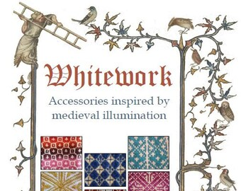 """Knitting patterns book (""""Whitework: Accessories inspired by medieval illumination"""") (PDF)"""