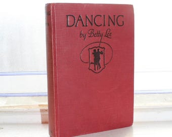 Vintage Book Dancing by Betty Lee Step By Step Guide