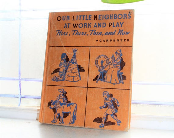 Basic Reader Book Our Little Neighbors At Work And Play Vintage 1945