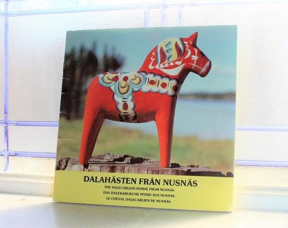 Swedish Dala Horse Book Dalahasten Fran Nusnas Vintage 1977