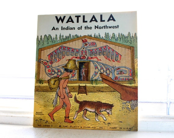 Vintage 1935 Children's Book Watlala An Indian of the Northwest