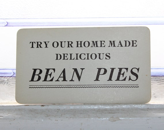 Antique Advertising Card Try Our Homemade Bean Pies 1920s Store Sign