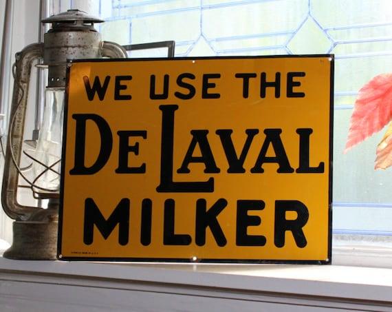 Antique We Use The De Laval Milker Tin Sign Farmhouse Decor Barn Sign