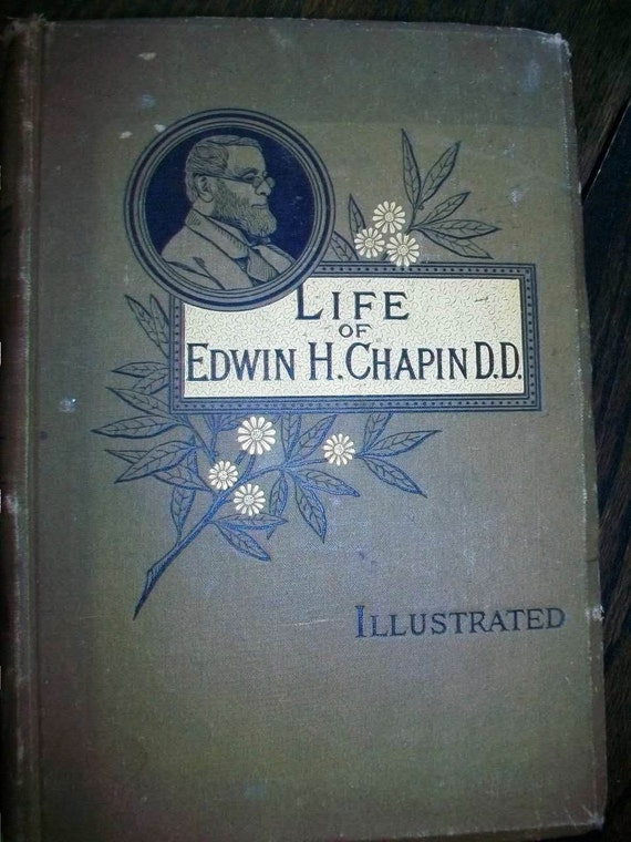 1882 Book Life of Edwin H. Chapin D.D. Antique Hardcover