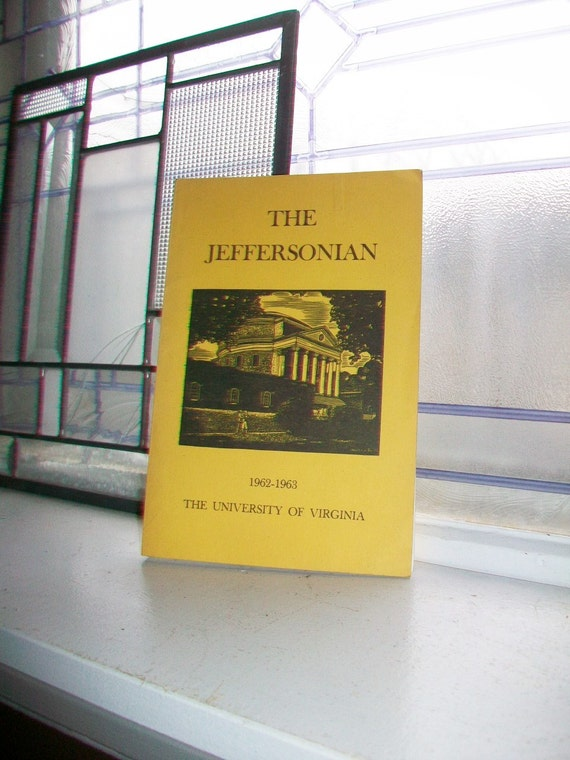 Vintage 1963 Book The Jeffersonian The University of Virginia