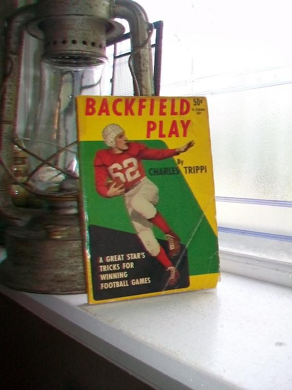 Backfield Play Vintage 1948 Football Book