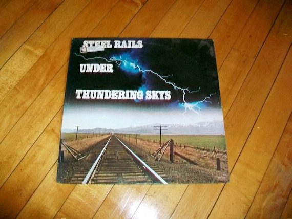 Steel Rails Under Thundering Skys Record Album Railroad Sounds Vintage 1972