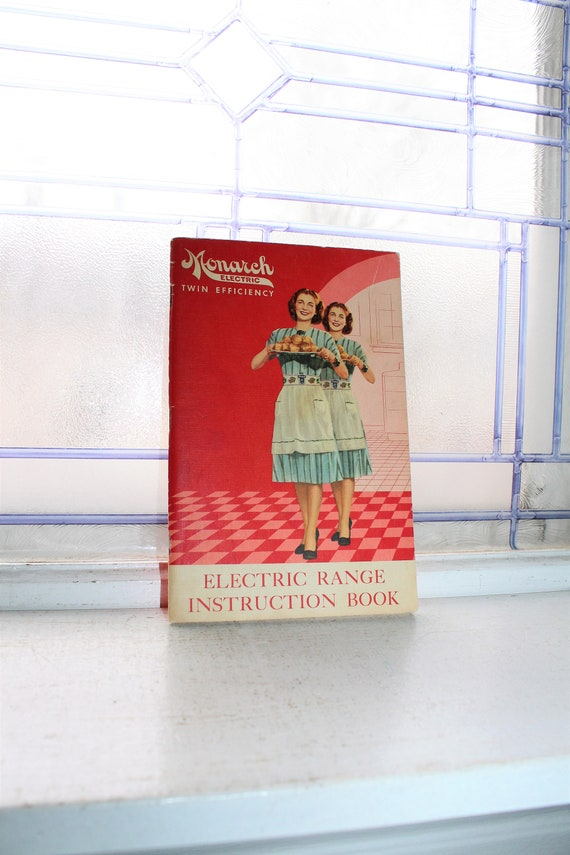 Vintage 1940s Cookbook Monarch Electric Range Cook Book and Instruction Manual
