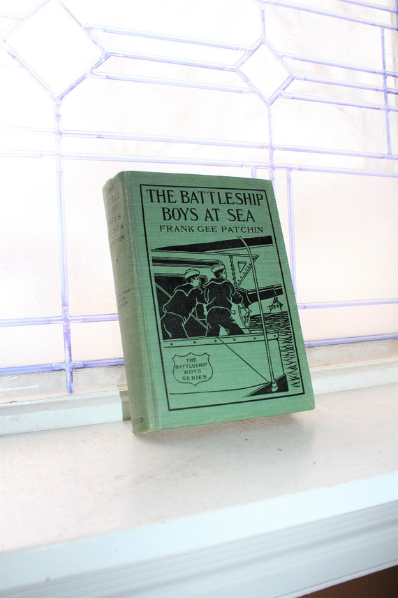 Antique 1910 Book The Battleship Boys At Sea by Frank Gee Patchin