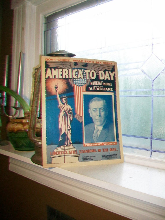Vintage Sheet Music 1917 America Today WWI Patriotic