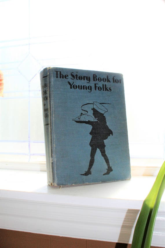 Antique Children's Book The Story Book For Young Folks