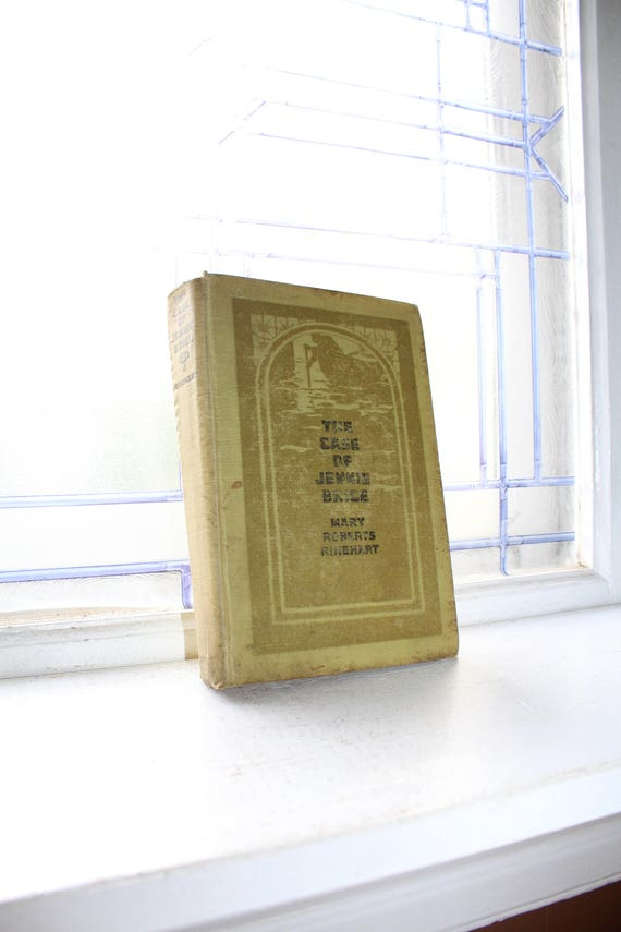 The Case of Jennie Brice by Mary Roberts Rinehart Antique 1913 Book