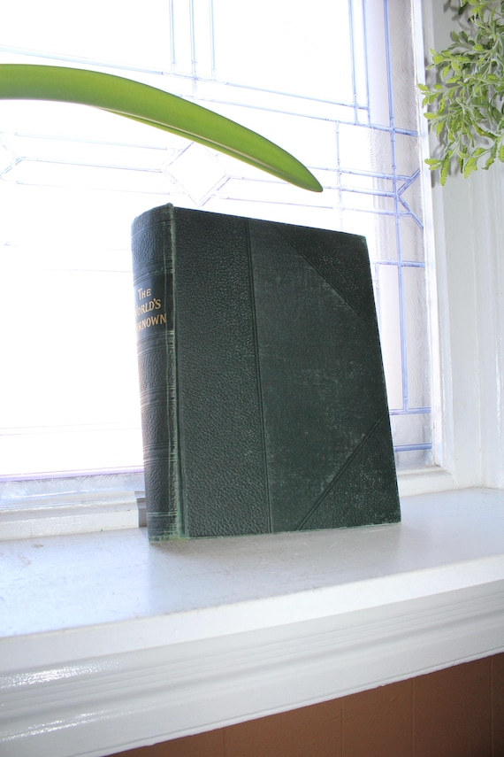 Antique 1898 Book The World's Unknown A Century of Exploration by Buel