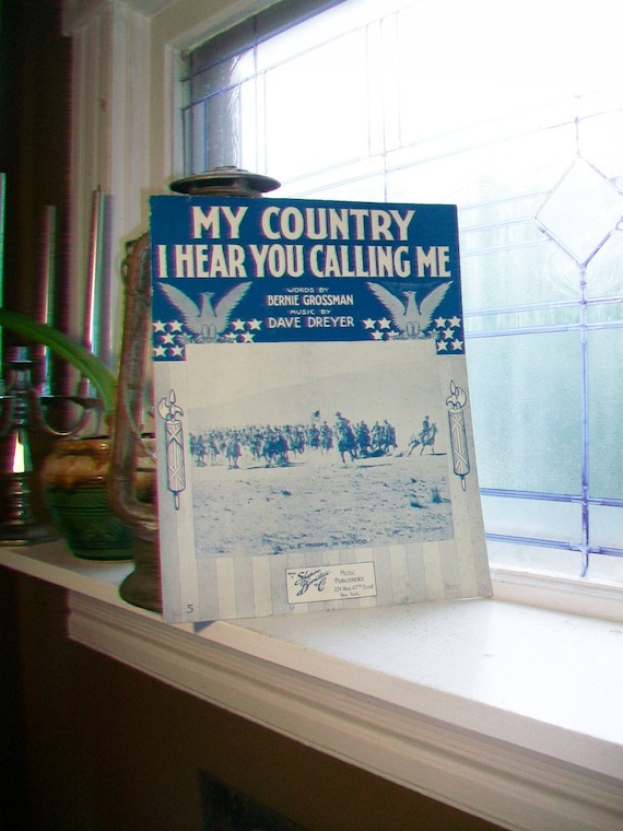 Vintage Sheet Music 1916 My Country I Hear You Calling Me WWI Patriotic