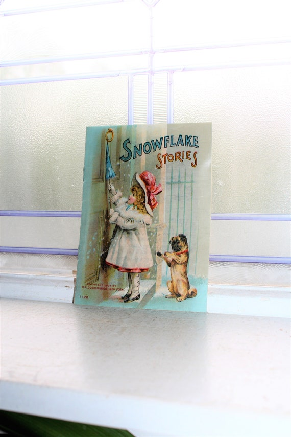 Antique 1907 Victorian Children's Book Snowflake Stories Illustrated
