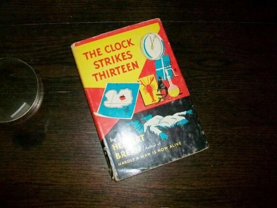 Vintage Book The Clock Strikes Thirteen by Herbert Brean HC w/ Dust Jacket 1952
