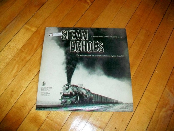 Steam Echoes Railroad Sounds Record Album Vintage 1959