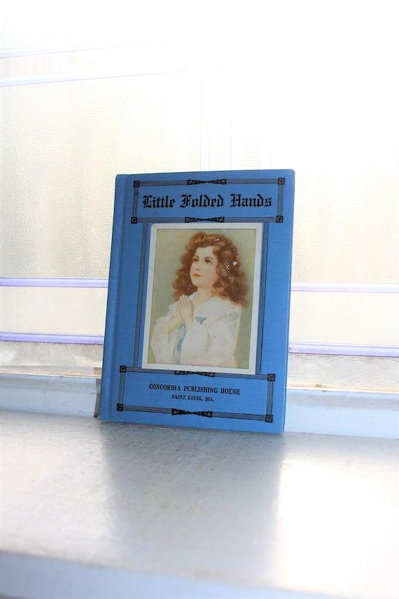 Little Folded Hands Prayers For Children Vintage 1920s Book