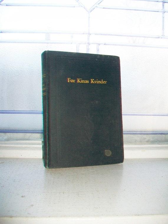Vintage 1924 Danish Book For Kinas Kvinder For China's Women by Diakonisse Christine Johnson