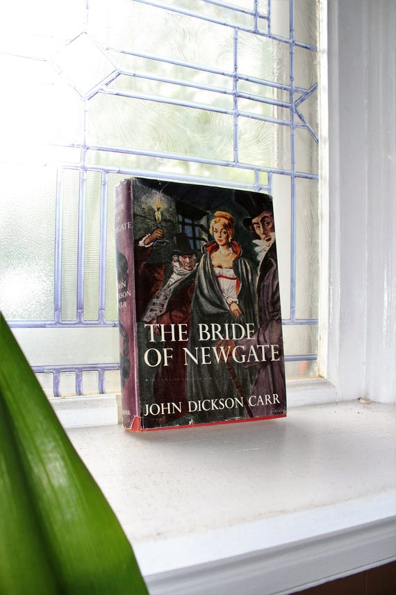 The Bride of Newgate John Dickson Carr Vintage Book with Dust Jacket