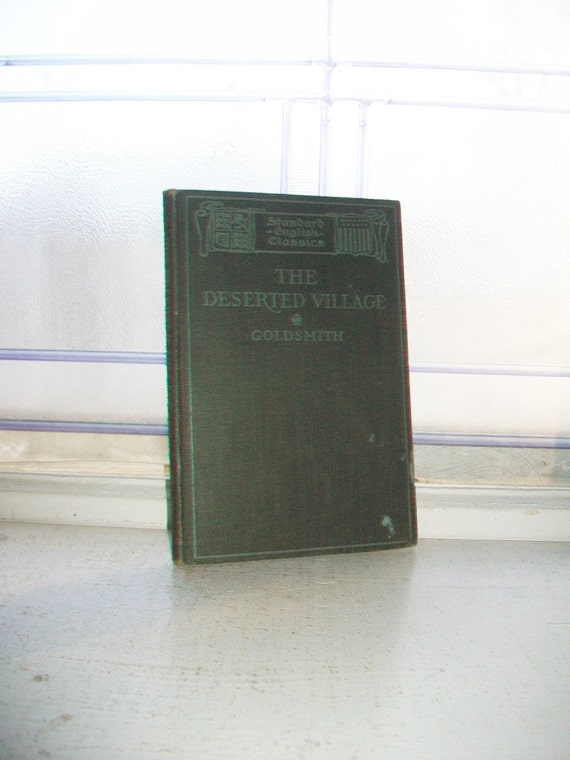 Antique 1907 Book The Deserted Village by Oliver Goldsmith