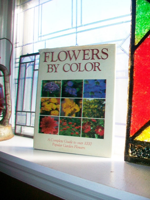 Flowers By Color Complete Guide to Garden Flowers Large Vintage Coffee Table Book