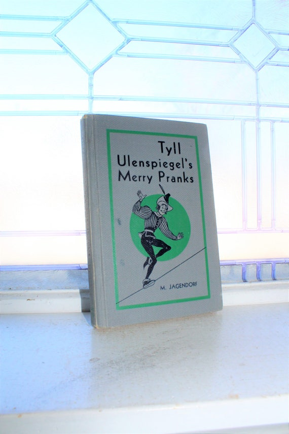 Vintage Children's Book Tyll Ulenspiegel's Merry Pranks by M Jagendorf