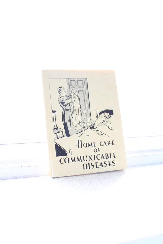 Vintage 1936 Book Home Care of Communicable Diseases