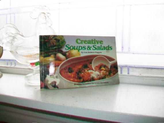 Vintage Cookbook Creative Soups and Salads