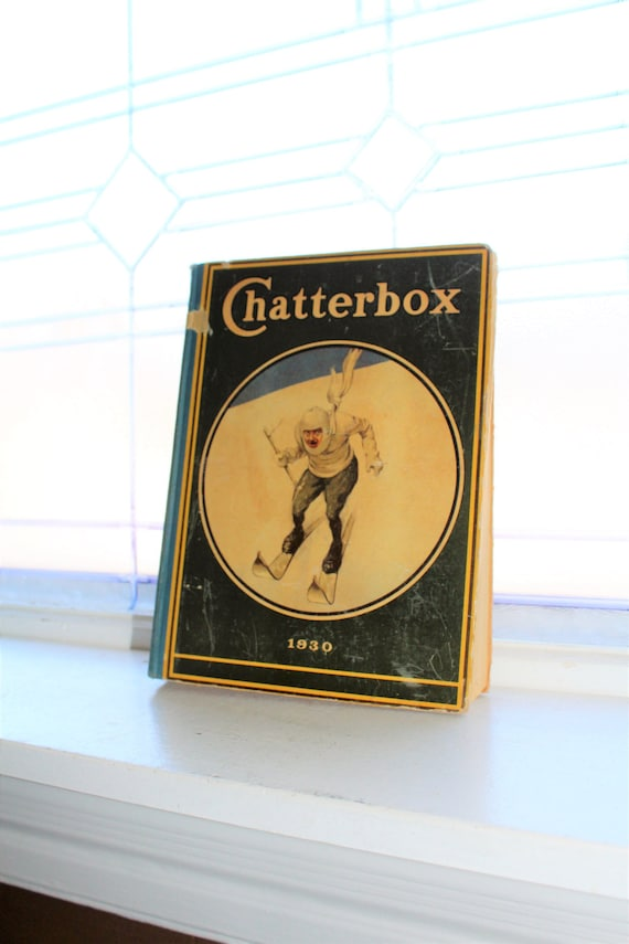 Vintage Children's Book Chatterbox 1930