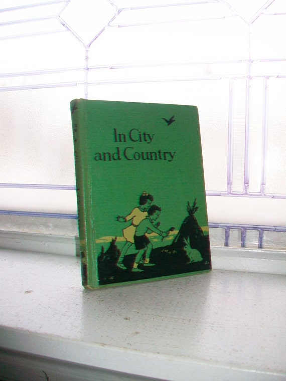 Vintage Children's Book Beginner Reader In City and Country 1940