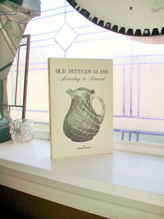 Old Pattern Glass William Heacock Reference Book Author Signed