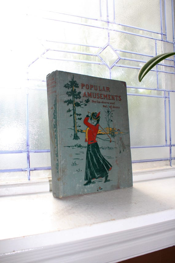 Popular Amusements For Indoors and Out Of Doors Antique Book 1902