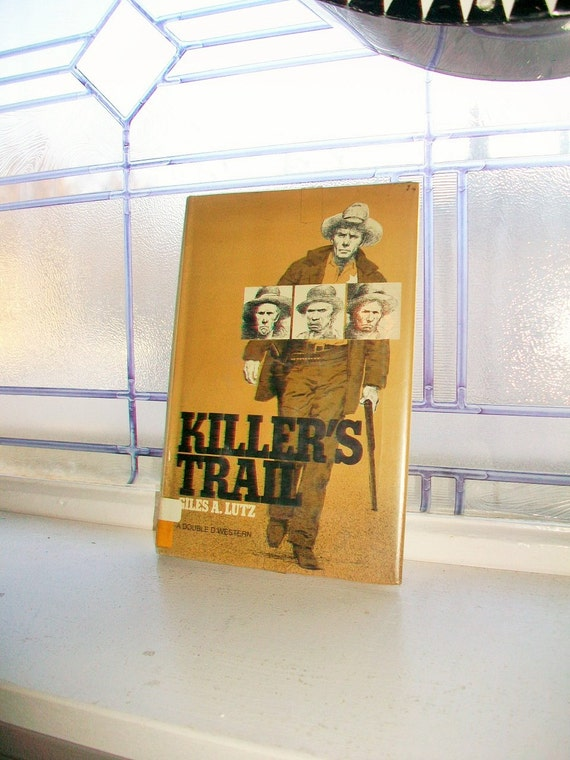 Killer's Trail by Giles A Lutz Vintage Book Western Novel 1980 First Edition