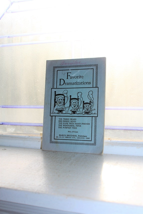 Antique Children's Book Favorite Dramatizations Three Bears and More