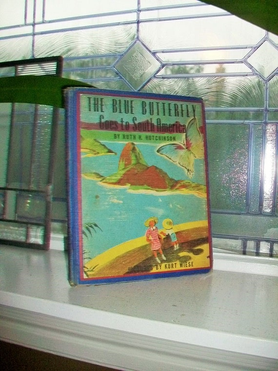 The Blue Butterfly Goes To South America Vintage Childrens Book