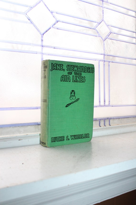 Vintage 1934 Book Jane Stewardess of the Air Lines by Ruthe S Wheeler