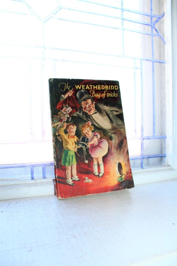Magic Book The Weatherbird Bag Of Tricks Vintage 1932