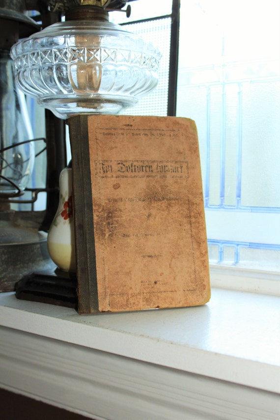 Antique 1891 Dano Norwegian Book For Doftoren Fommer by Fredrik Mohn