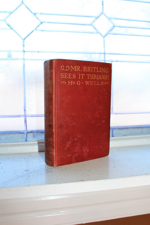 Mr. Britling Sees It Through H G Wells Antique Book 1917