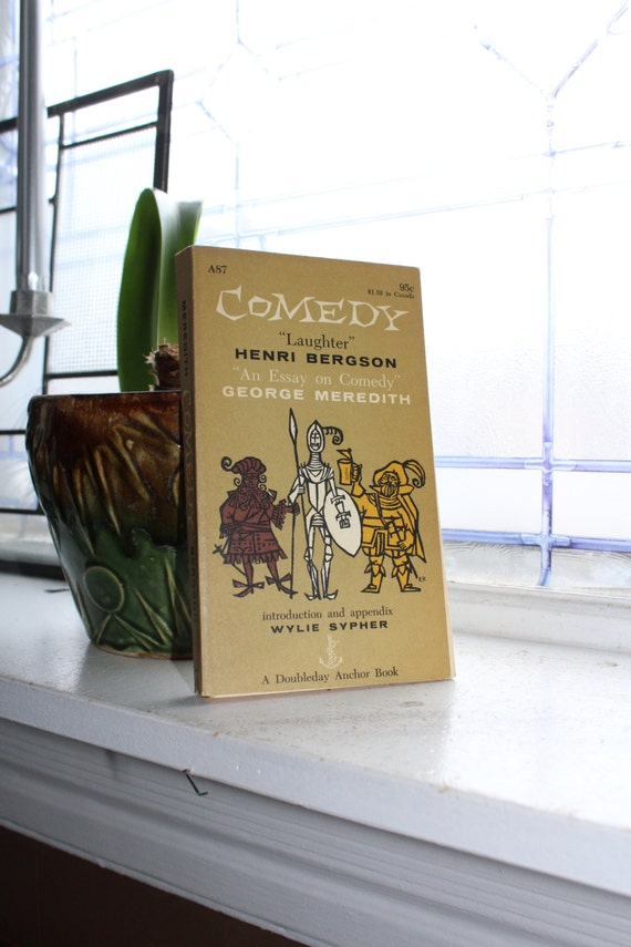 Classical Comedy Book Laughter by Henri Bergson and An Essay On Comedy by George Meredith