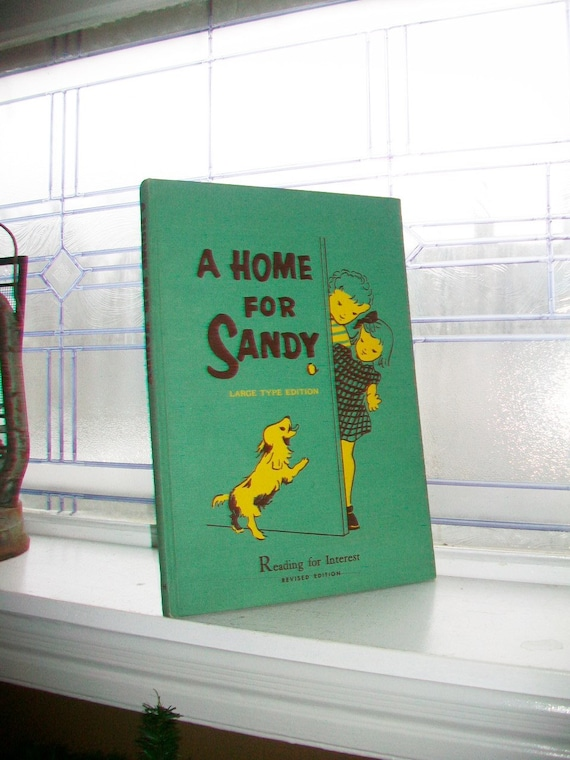 Vintage 1958 Children's Book A Home For Sandy Large Type Edition 14 x 10 Inch