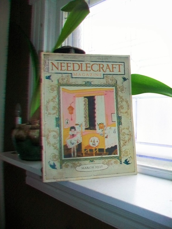 1927 Needlecraft Magazine of Home Arts March Issue Vintage Sewing 1920s