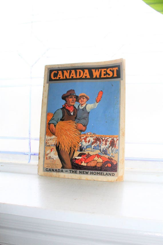 Canada West Magazine Vintage 1920s Immigration Booklet