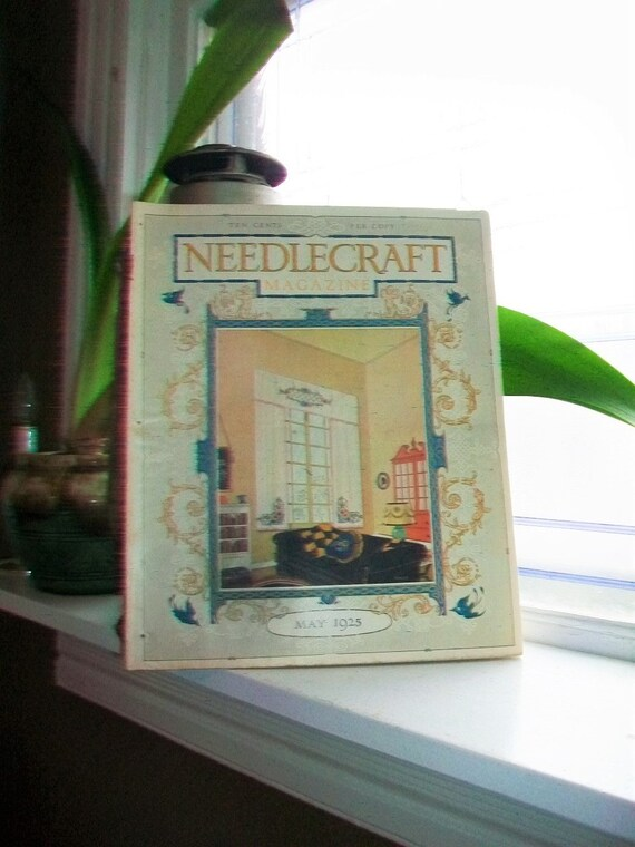 1925 Needlecraft Magazine of Home Arts May Issue Vintage 1920s Sewing