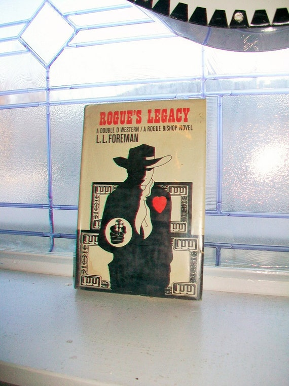 Rogue's Legacy by L L Foreman Vintage Western Book 1968 First Edition