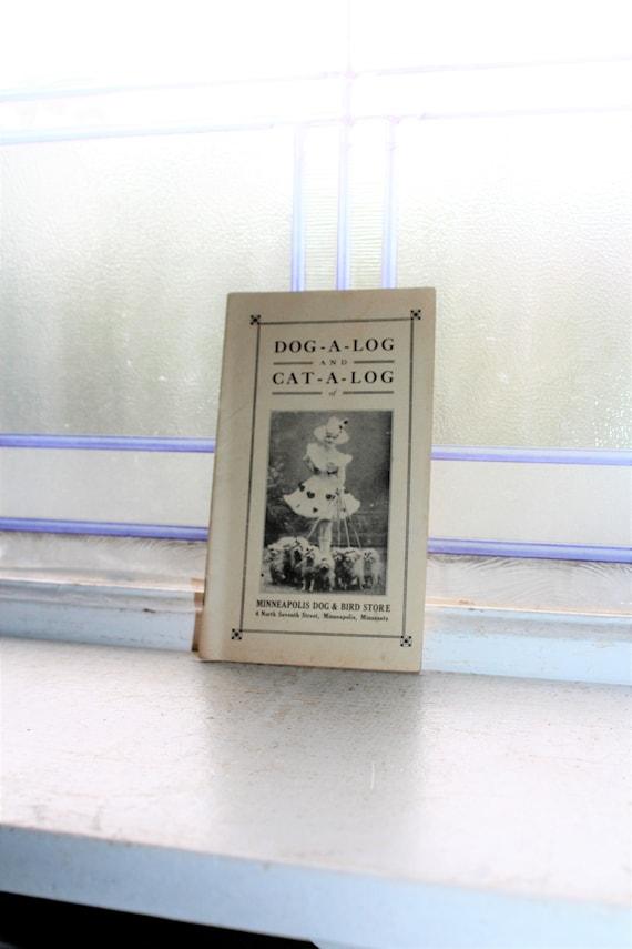 Antique Pet Catalog Dog-A-Log Cat-A-Log Minneapolis Dog & Bird Store
