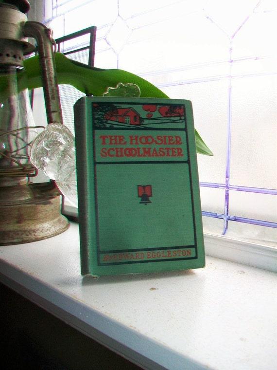 Antique Book The Hoosier Schoolmaster Photoplay Book Circa 1913