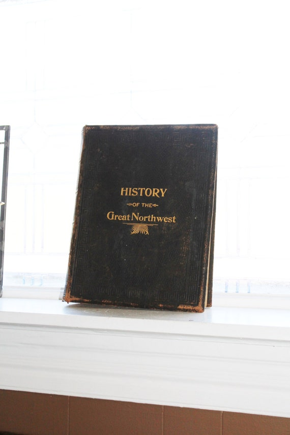 History of the Great Northwest & Its Men of Progress Antique 1901 Book