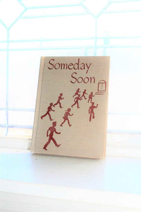 Someday Soon Vintage School Book Basic Reader 1947